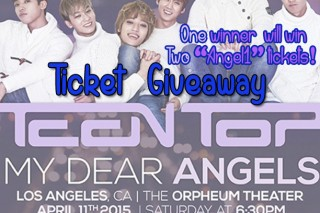 [TICKET GIVEAWAY] 'TEEN TOP' MY DEAR ANGELS concert in L.A!!